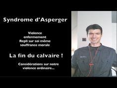 Syndrome d'asperger, victoire sur la violence et la souffrance psychique- www.regenere.org - YouTube