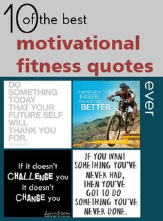 10 Great motivational fitness quotes ever!  Love it.