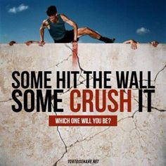 Some hit the wall, some crush it