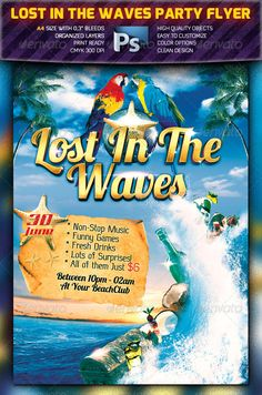 Buy Lost In The Waves Party Flyer by squizmo on GraphicRiver. Features Psd File Print Ready Size / (with bleeds) 300 dpi / CMYK Easy to Customize Neatly Organized Layer. Psd Flyer Templates, Print Templates, Non Stop Music, Club Parties, Party Flyer, Anniversary Parties, Funny Games, Clean Design, Brochure Design