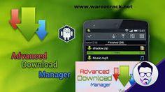 تحميل تطبيق انترنت داونلود مانجر كامل النسخة العربية Advanced Download M...