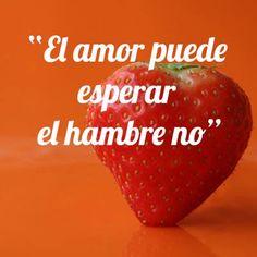 """""""El amor puede esperar, el hambre no..."""" #Citas #Frases @Candidman"""