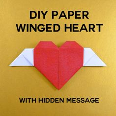 Learn how to fold a DIY paper winged heart (origami heart with wings) that has two secret compartments for hidden notes. Easy, step-by-step photo tutorial.