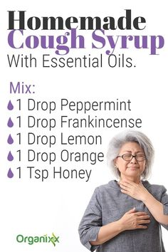 You don't have to go to the pharmacy to ease your cough. Try this home made cough syrup instead. Made with Peppermint, Frankincense, Lemon & Orange Essential Oil plus a little honey. Click on the recipe above to find out where you can get the purest, organic Essential Oils.