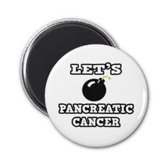 Let's Bomb Pancreatic Cancer Refrigerator Magnets