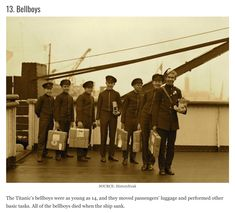 The bellboys on the Titanic were as young as 14