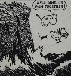 Happy Moomin - The love is strong ♡ Tove Jansson, Les Moomins, Moomin Valley, Sink Or Swim, Strong Love, The Villain, Book Illustration, Childrens Books, Illustrators