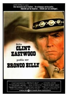 """""""Bronco Billy"""" (1980). Director: Clint Eastwood."""