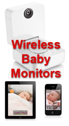 Reviews of wireless video baby monitors - one even transmits to your iPhone!