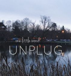 One Little Word | Unplug