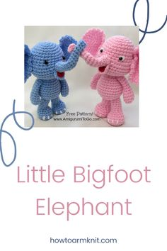 These Little Bigfoot Elephant These elephants are so cute and fun to make! These crochet little elephants are just so awesome you are going to love this! #LittleBigfootElephant #Crochetelephant #crochet #bigelephant #patterns Biggest Elephant, Crochet Elephant, Little Elephant, Bigfoot, Elephants, Free Crochet, Baby Gifts, Free Pattern, Crafts For Kids