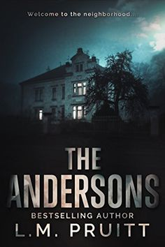 The Andersons by L.M. Pruitt