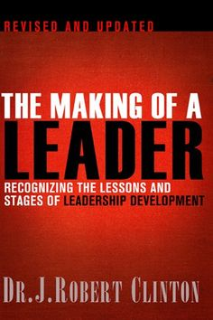The Making of a Leader: Recognizing the Lessons and Stages of Leadership Development - http://www.darrenblogs.com/2016/12/the-making-of-a-leader-recognizing-the-lessons-and-stages-of-leadership-development/