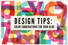 Designing tips for bloggers - how to make color work for your blog