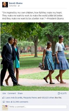 President Obama says his family inspires him to make the world better and be a better man.