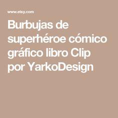 Burbujas de superhéroe cómico gráfico libro Clip por YarkoDesign
