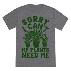 A shirt that confirms your proud plant parent status.