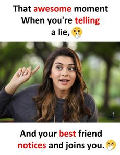 Never happened with e sali dhara g hoe e sachu kai dey frnds crazy quotes for best friend - Quote Craze Funny English Jokes, Some Funny Jokes, Really Funny Memes, Funny Facts, Best Friend Quotes Funny, Besties Quotes, Funny Quotes, Best Friend Jokes, Truth Quotes