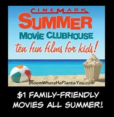 Cinemark's Summer Movie Clubhouse is back for 2015! Enjoy $1 family-friendly movies ALL summer! Plus, you can purchase a 10-week punch card for just $5 while supplies last!
