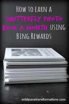 How to earn a shutterfly photo book a month using Bing Rewards Takes under 2 minutes a day