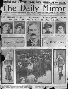 "The 1915 front page of the Daily Mirror report on George Smith from the ""Brides In The Bath"" murders being sentenced to death."