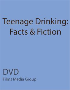 Teenage Drinking: Facts & Fiction (DVD) - Alcohol is one of the most popular and most widely used recreational drugs in American cultuer. But how does binge drinking really affect individuals physically, socially and psychologically? What are the short and long term effects? What are the direct and indirect consequences?