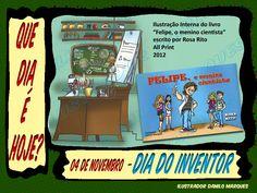 """SÉRIE """"QUE DIA É HOJE?"""" 26  04 de Novembro - Dia do Inventor #quediaéhoje #datas #datascomemorativas #diadoinventor #invenções #inventoresbrasileiros #invançõesbrasileiras"""