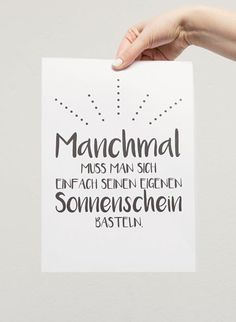 """DIY Anleitung: kostenlos druckbares Poster """"Make sunshine"""" … – Diy Mobel Brush Lettering, Hand Lettering, Positive Vibes, Positive Quotes, Free Poster Printables, Free Printable, Happy Paintings, Poster Making, Quote Posters"""