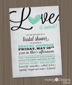 Bridal Shower Invitation, Love is Sweet, Heart, Black, Mint Green, Aqua, Rustic, Sweet, Candy Theme, Customize Your Color (PRINTABLE FILE)