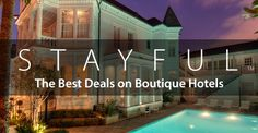 Nothing but independent, boutique hotels at the price you want to pay. Stayful is the cure for the common hotel room.