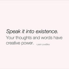 """When we get this, when we truly get this, when finally get this, we start speaking in a whole other language. Become fluent in {speaking} positivity; over your life! #CreateIt #ManifestIt #SpeakLifeToIt #UseYourCreativeMindEnergy #Daily #EnergyOverMatter"