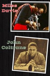 Miles Davis and John Coltrane. Read about these legends from a Jazz aficionado!