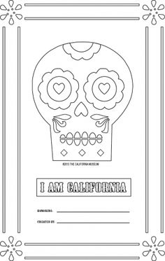 Honor a loved one lost in the Museum's Day of the Dead Community Altar open through January 5, 2014. Download a sugar skull or photo frame worksheet and leave on display in the Community Gallery at http://www.californiamuseum.org/event/day-dead-community-altar