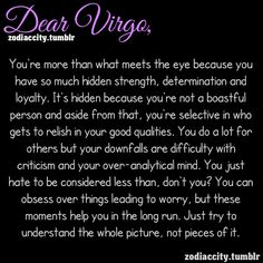 Zodiac Sign: Virgo || August 23 - September 22 <3 Zodiac Signs ~ there's something to it...VIRGO MY SIGN