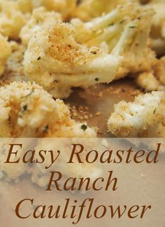 Roasted cauliflower is already delicious, but adding the flavor of ranch dressing makes is amazing! This cauliflower recipe is quick, easy, and healthy. One of my favorites.