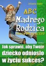 ABC Mądrego Rodzica: Droga do Sukcesu plus ebook