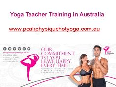 If you are looking for yoga teacher training in Australia, then getting in touch with experts from http://www.peakphysiquehotyoga.com.au/teacher-training/ can prove to be the smartest idea. https://issuu.com/peakphysique0/docs/yoga_teacher_training_in_australia_