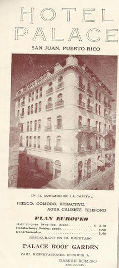 El Hotel Palace en San Juan-Puerto Rico | Historia y Genealogia PR