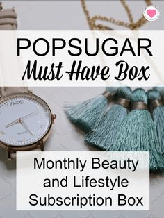 Popsugar Must Have Box - a monthly beauty and lifestyle subscription box delivered right to your door - makeupobsessedmom.com