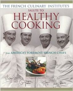 Título: The French Culinary Institute's salute to healthy cooking : from America's foremost frech chefs / Ubicación: FCCTP – Gastronomía – Tercer piso / Código: G/FR/ 641.5 F