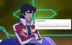 Keith, i'm not interested in being polite or heterosexual