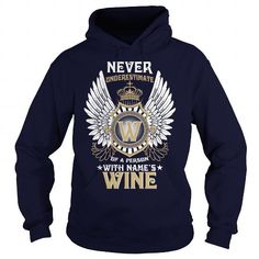 T-shirts WINE  Never Underestimate Of A Person With WINE  Name Fashion Hot trend 2018