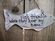 Wood Fish Sign with Saying Fathers