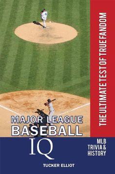 Major League Baseball IQ: The Ultimate Test of True Fandom by Tucker Elliot http://www.amazon.com/dp/B007B2H4SQ/ref=cm_sw_r_pi_dp_aDlswb0HFR4QD