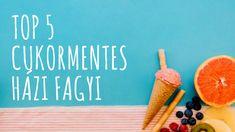 Az 5 legjobb cukormentes, házi fagyi recept | 21 nap alatt Nap, Top 5, Paleo, Beach Wrap