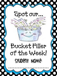 love the bucket filler concept - what fills us up with love