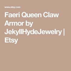 Faeri Queen Claw Armor by JekyllHydeJewelry | Etsy