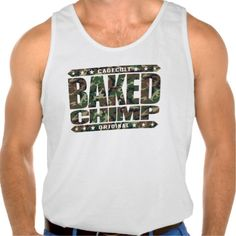 BAKED CHIMP - I Harness My 98% Primate DNA, Camo Tank Tops Tank Tops