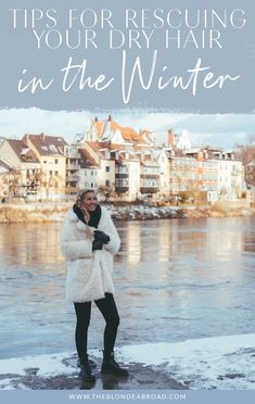 Tips for Rescuing Your Dry Hair in the Winter • The Blonde Abroad Backpacking Europe, Packing For Europe, Road Trip Europe, Europe Street, Europe Europe, Europe Travel Outfits, Europe Fashion, Traveling Outfits, Travel Wardrobe