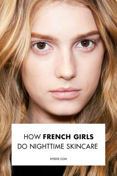 The French evening skincare routine